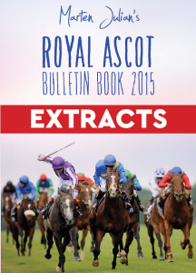 Marten Julian's Royal Ascot Bulletin Book Extracts